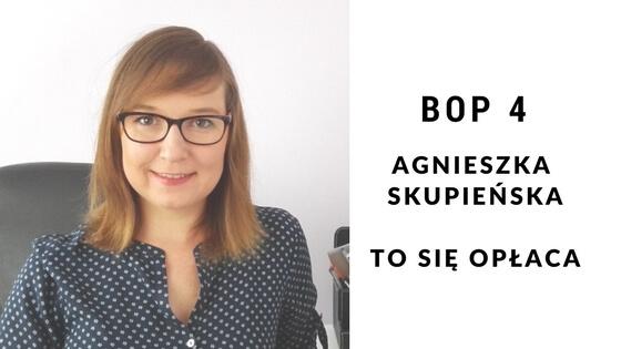 Agnieszka Skupieńska- To się opłaca- Jak zostać freelancerem i zdobywać zlecenia [BOP4]