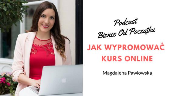 Magdalena Pawłowska- Jak wypromować kurs online [BOP19]