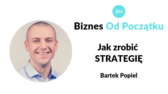 Jak zrobić strategię- Bartek Popiel [BOP54]