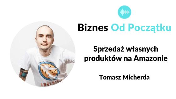 Jak sprzedawać na Amazon - książki i ebooki, Amazon Kindle, Tomasz Micherda Od kelnera do milionera