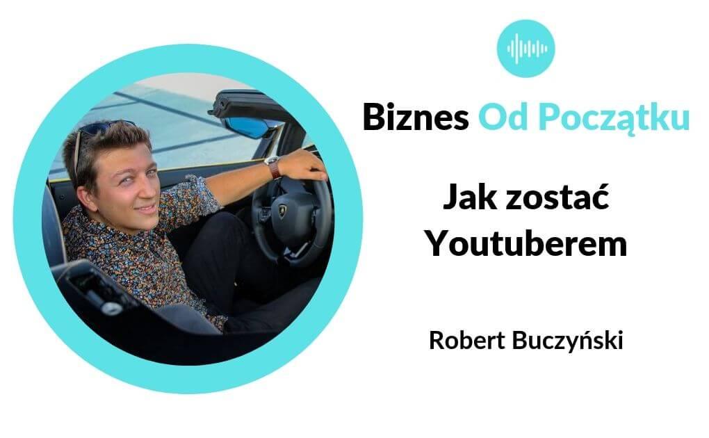 Jak zostać Youtuberem- Historia kanału Hi_5- Robert Buczyński [BOP72]