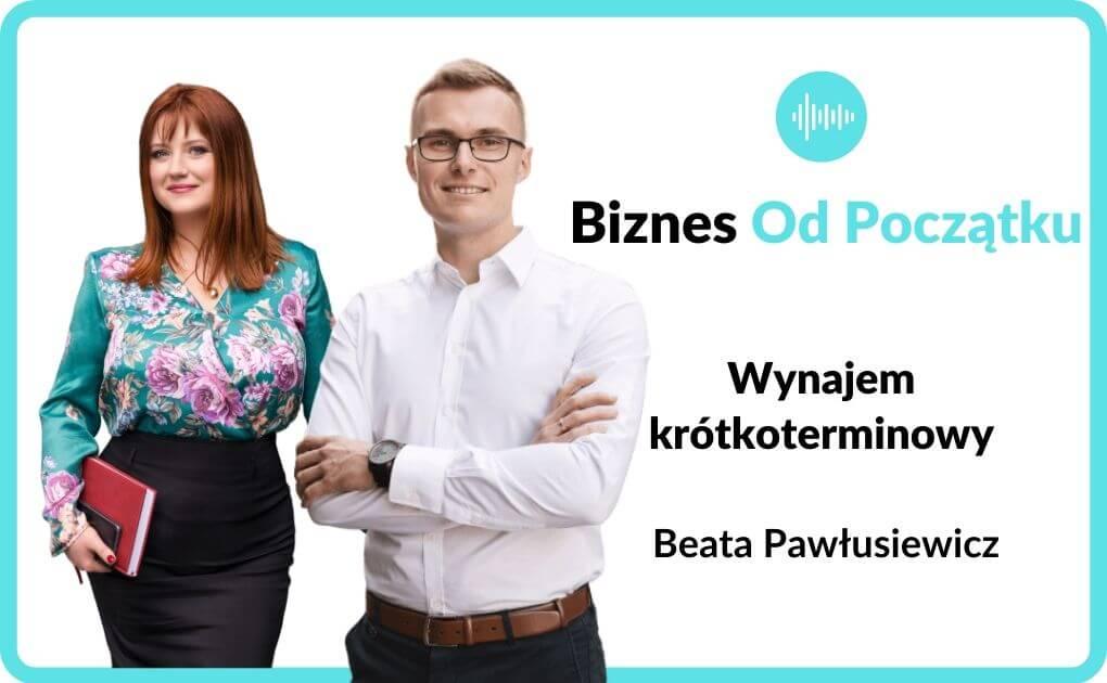 Jak zarabiać na wynajmie krótkoterminowym- Beata Pawłusiewicz [BOP77]