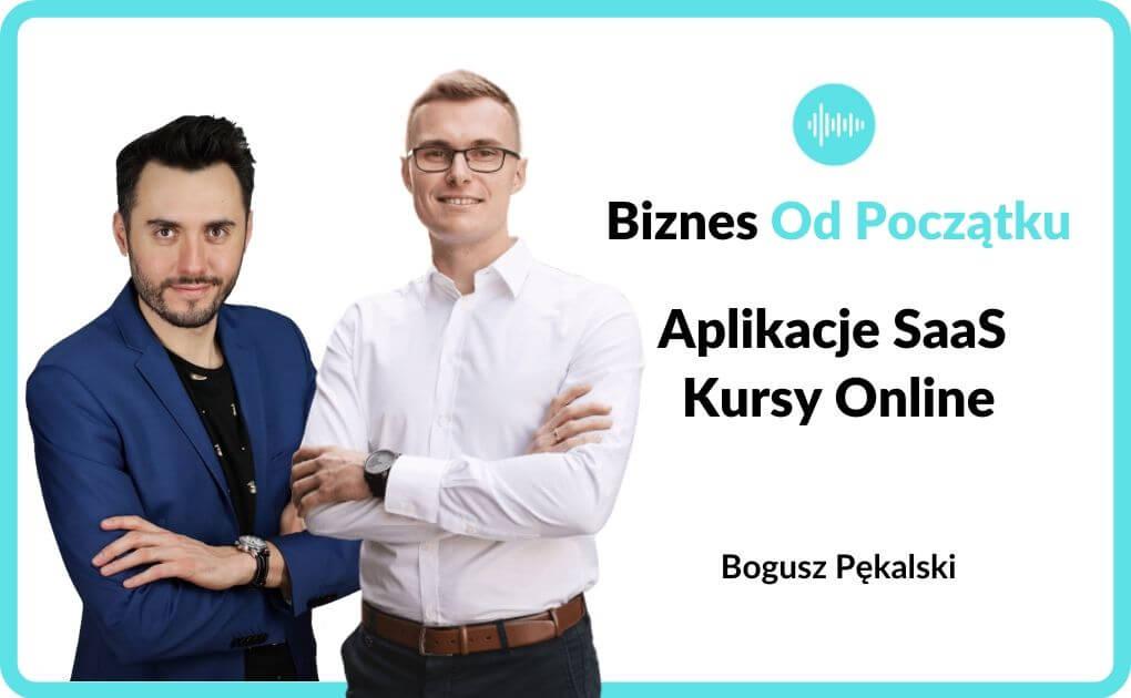 Aplikacje SaaS i kursy online - Bogusz Pękalski
