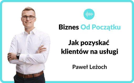 Jak pozyskać klientów na usługi- podcast