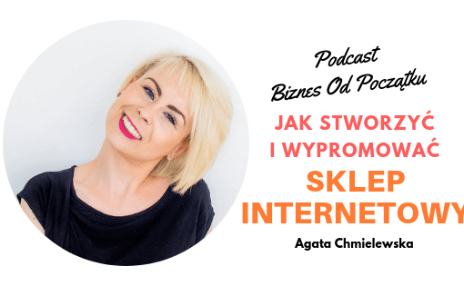 Jak stworzyć sklep internetowy Jak wypromować sklep internetowy Agata Chmielewska
