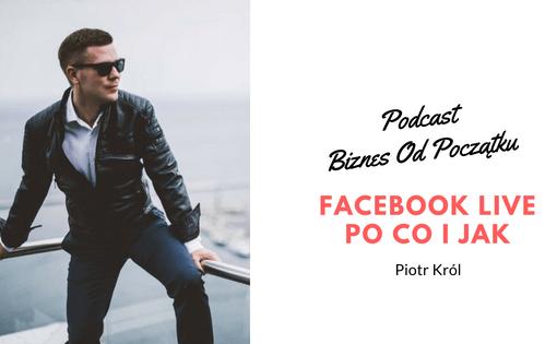 Facebook Live- Piotr Król
